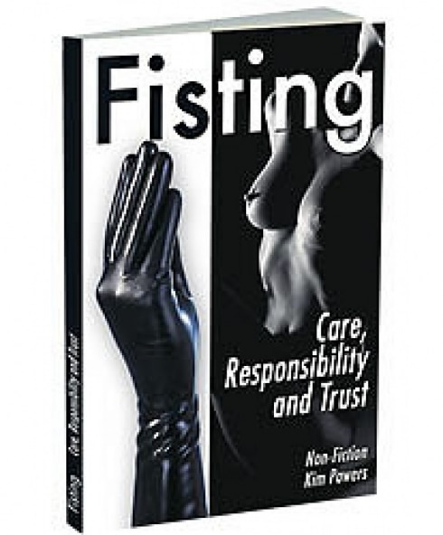 Fisting - Care Resposability and Trust!